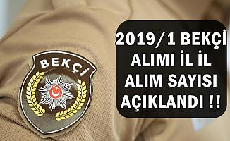 Polis Akademisi 2019/1 Bekçi Alımı İllere Göre Sayı Dağılımı Açıklandı