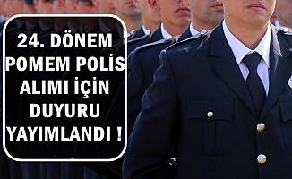 Polis Akademisi 24. Dönem POMEM 2500 Polis Alımı 2019