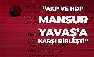 Prof. Dr. Ümit Özdağ : AKP ve HDP Mansur Yavaş Düşmanlığında Birleşti