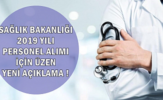 Sağlık Bakanlığı 2019 Personel Alımı İçin Üzen Yeni Gelişme!
