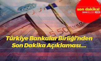 Son Dakika: Türkiye Bankalar Birliği'nden Döviz Açıklaması: O İddialar Doğru Değil