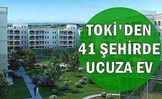 TOKİ'den 41 Farklı Şehirde Ucuza Konut-İşte Başvuru Şartları ve Şekli