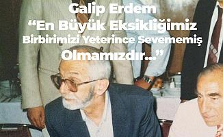 Türk Milliyetçileri Galip Erdem'i Unutmadı