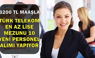 Türk Telekom İŞKUR'dan 3200 TL Maaşla Personel Alımı-En Az Lise
