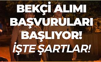 Türkiye Geneli Bekçi Alımı Başvuru İşlemleri Başlıyor