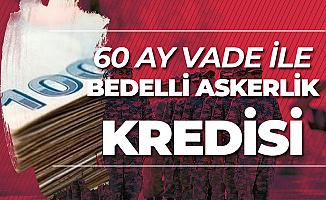 Türkiye İş Bankası Bedelli Askerlik Kredisi Verecek
