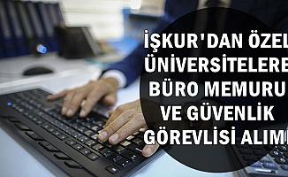 Üniversitelere Büro Memuru ve Güvenlik Görevlisi Alımı