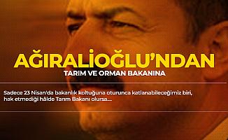 Yavuz Ağıralioğlu'ndan Tarım Bakanı'na :Sadece 23 Nisan'da Bakanlık Koltuğuna Otursa Katlanabileceğimiz...