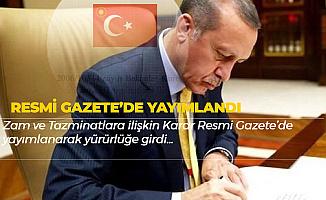 Zam ve Tazminatlara İlişkin Cumhurbaşkanı Kararı Resmi Gazete'de Yayımlandı