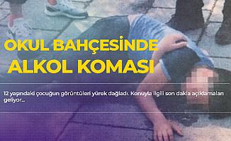 12 Yaşındaki Erkek Çocuğu Okul Bahçesinde Alkol Komasına Girdi