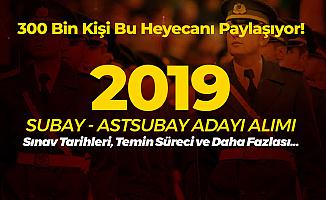 2019 Subay ve Astsubay Adayı Öğrenci Alımı için Geri Sayım Sürüyor! (2019 YKS TYT Tarihi ve Diğer Detaylar)