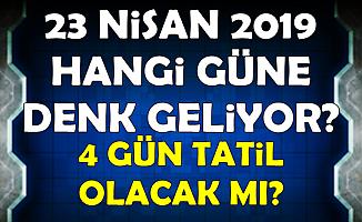 23 Nisan 2019 Tatil mi? 4 Gün Tatil mi Olacak , 22 Nisan Tatil mi?