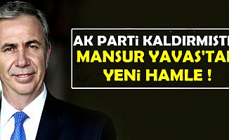 AK Parti Kaldırmıştı: Mansur Yavaş'tan Yeni Hamle