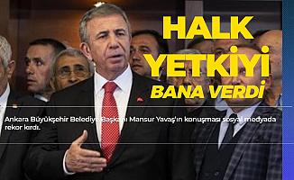 Ankara Büyükşehir Belediye Başkanı Mansur Yavaş 'Halk Yetkiyi Bana Verdi , Kullanmayı Sürdüreceğim'