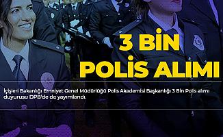 Başvurular Başladı! 3 Bin Polis Alımı Duyurusu DPB'de de Yayımlandı