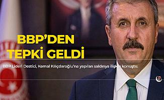 BBP Genel Başkanı'ndan Kılıçdaroğlu'na Saldırıya Tepki