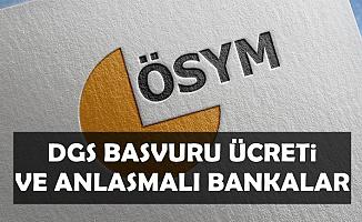 DGS Başvuru Ücreti Belli Oldu-İşte Anlaşmalı Bankalar ATM'ler