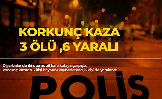 Diyarbakır'da Korkunç Kaza! 3 Ölü, 6 Yaralı