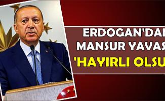 Erdoğan'dan Mansur Yavaş'a: 'Hayırlı Olsun'
