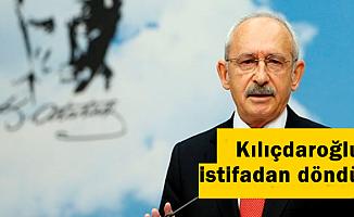 Flaş: Kılıçdaroğlu İstifadan Döndü