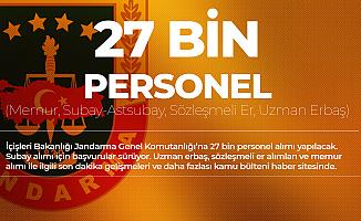Jandarma'ya 27 Bin Yeni Personel Alımı Yapılacak (Memur-Subay-Astsubay-Uzman Erbaş Alımı)