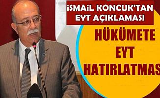 İsmail Koncuk'tan Hükümete EYT Hatırlatması: Acaba İktidar..