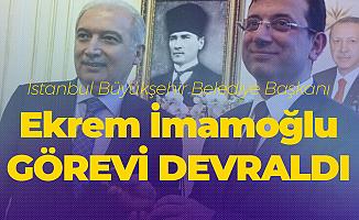 İstanbul Büyükşehir Belediye Başkanı Ekrem İmamoğlu Görevi Devraldı