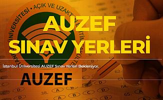 İstanbul Üniversitesi Auzef Vize Sınavları Sınav Giriş Belgeleri Bekleniyor