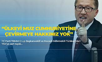 İYİ Partili Lütfü Türkkan : YSK Bu Tiyatroya Son Vermeli