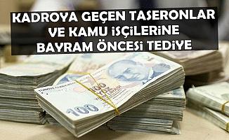 Kadroya Geçen Taşeron ve Kamu İşçilerine Bayram Öncesi İkramiye Ama..