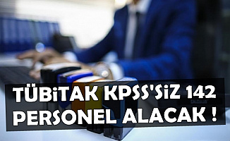 KPSS Şartı Yok: TÜBİTAK 142 Kamu Personeli Alımı