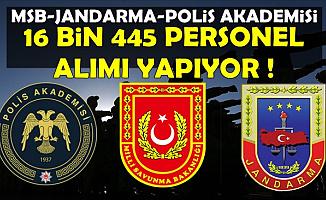 Jandarma-MSB-EGM 16 Bin 445 Personel Alıyor (Kolluk Kuvveti ve Askeri Personel Alımı)