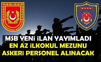 MSB Deniz Kuvvetleri İlan Yayımladı: En Az İlkokul Mezunu Askeri Personel Alımı