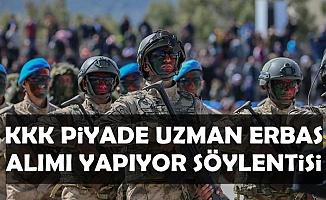 MSB Kara Kuvvetleri Piyade ve Komando Uzman Erbaş Alımı Söylentisi