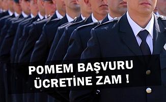 Polis Akademisi POMEM Başvuru Ücretine Zam Yaptı-İşte Anlaşmalı Banka