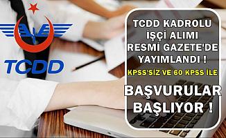 TCDD 356 Kadrolu İşçi Alımı İlanı Geldi- Başvurular İŞKUR'da Başlıyor