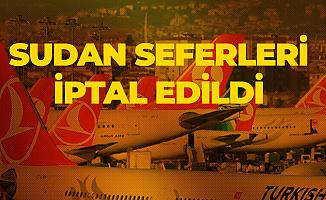Türk Hava Yolları'nın 'Sudan' Seferleri Darbe Nedeniyle İptal Edildi