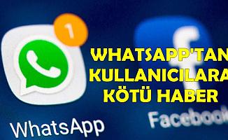 WhatsApp'tan Kullanıcıları Üzen Açıklama