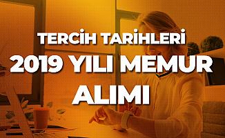 2019 Yılı Merkezi Atama ile Memur Alımı Tercih Tarihleri