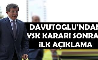 Ahmet Davutoğlu'ndan İlk Açıklama Geldi