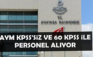 AYM KPSS'siz ve 60 KPSS ile Kamu Personeli Alımı