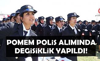 Polis Akademisi, POMEM Polis Alımında Değişiklik Yaptı