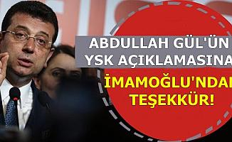 Ekrem İmamoğlu'ndan Abdullah Gül Açıklaması