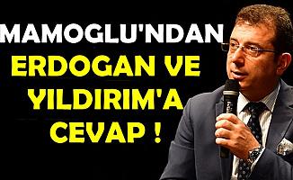 Ekrem İmamoğlu'ndan Flaş Erdoğan ve Yıldırım Açıklaması
