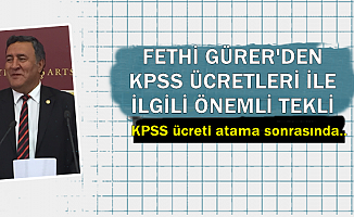 Fethi Gürer'den KPSS Sınav Ücreti Hakkında Önemli Öneri