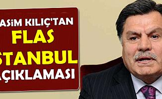 Haşim Kılıç'tan Flaş YSK İstanbul Kararı Açıklaması