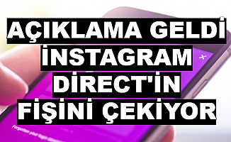 İnstagram Direct'i Kapatıyor