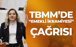 İYİ Parti Isparta Milletvekili Aylin Cesur'dan 'Emekli İkramiyesi' Çağrısı