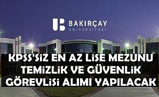 İzmir Bakırçay Üniversitesine KPSS'siz Lise Mezunu Personel Alımı