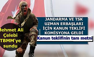 TSK ve Jandarma Uzman Erbaşlar İçin Kanun Teklifi TBMM'de Komisyonda